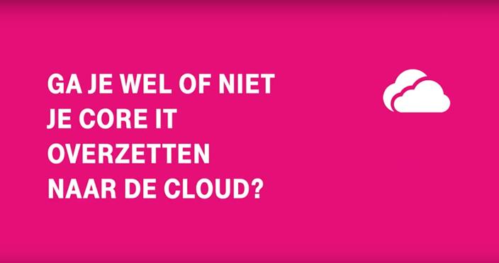 wel of niet core IT overzetten naar de cloud